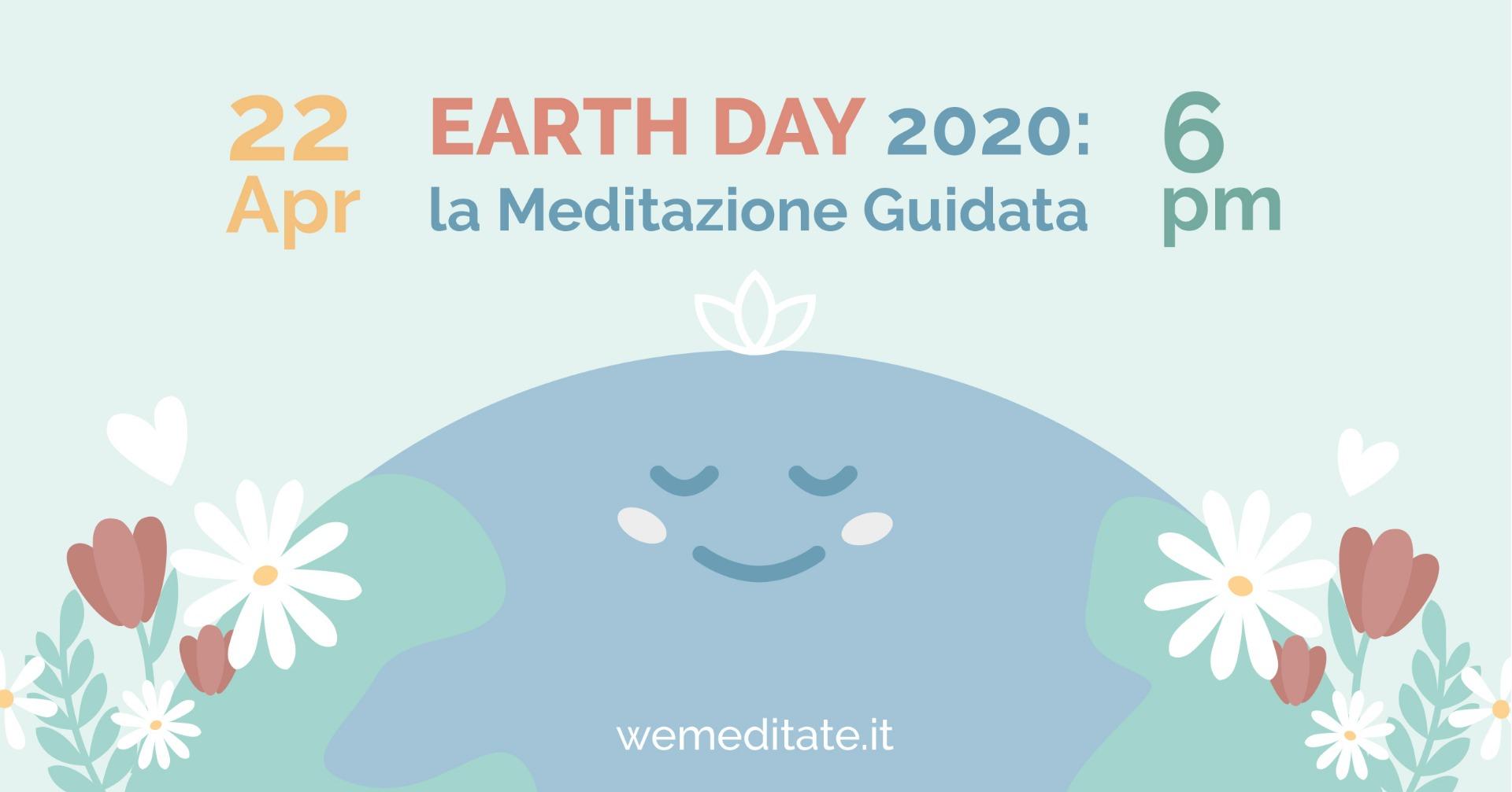 EARTH DAY 2020: La Meditazione Guidata